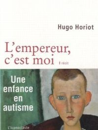 couverture du livre l'empereur c'est moi de Hugo Horiot